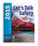 Let's Talk Safety 2015: 52 Talks on Common Utility Safety Practices for Water Professionals