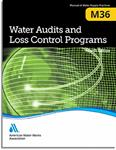 M36 Water Audits and Loss Control Programs, Fourth Edition