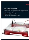The Compact Family - Dedicated to Agarose Electrophoresis - Brochure