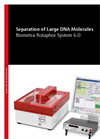 Biometra Rotaphor System 6.0 - Separation of Large DNA Molecules Brochure