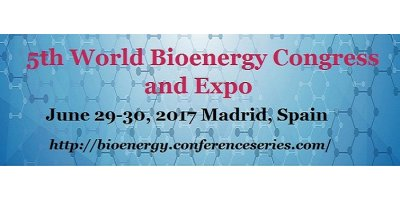 5th World Bioenergy Congress and Expo - 2017