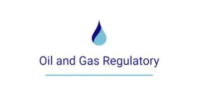 Oil and Gas Regulatory