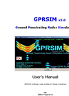 GPRSIM - Version v3.0 - Ground Penetrating Radar Simulation Software Brochure