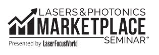 The Lasers & Photonics Marketplace Seminar - 2019