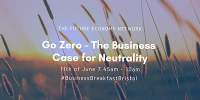 Go Zero – The Business Case for Carbon Neutrality