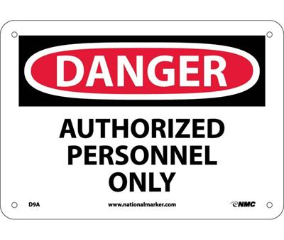 NMC - Model D9A - Danger Authorized Personnel Only Sign - Standard Aluminum